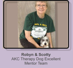 Robyn & ScottyAKC Therapy Dog Excellent Mentor Team