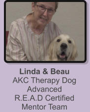 Linda & Beau AKC Therapy Dog Advanced R.E.A.D Certified Mentor Team